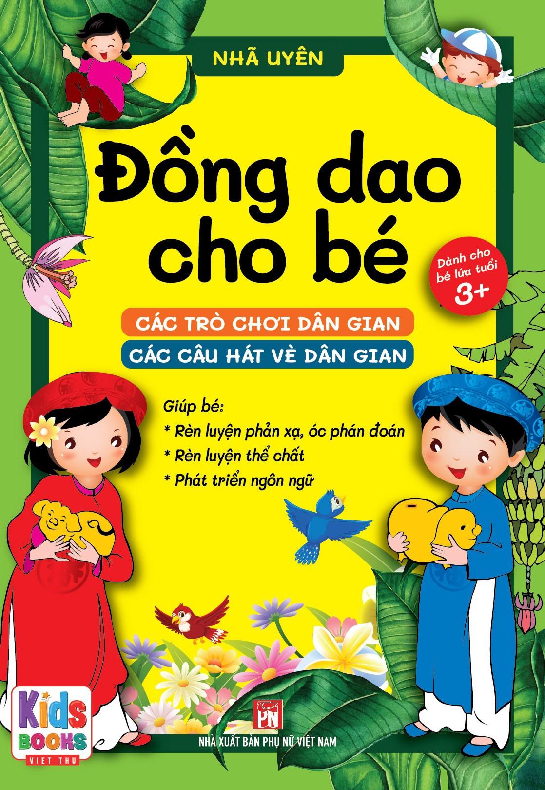 Đồng dao cho bé - Các trò chơi dân gian - Các câu hát vè dân gian - Bé từ 3 đến trở lên (dành cho bé tập nói)